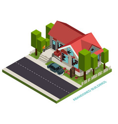 Abandoned buildings isometric concept vector