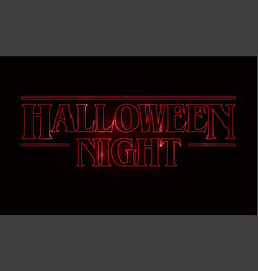 Halloween night party text design halloween word vector