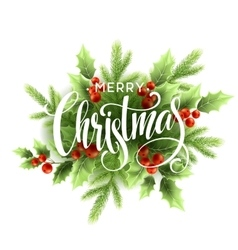 Merry Christmas Lettering with holly berry vector image