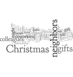 christmas gifts for coworkers and neighbors vector image