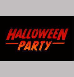 Halloween party text design halloween word with vector