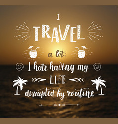 hand drawn travel for poster vector image