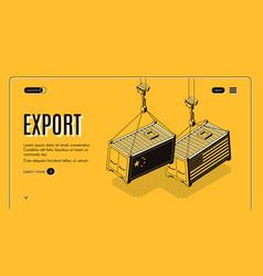 international export isometric webpage vector image