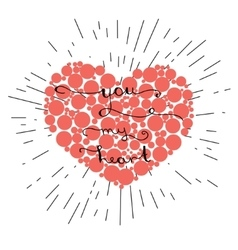 You my heart- original hand lettering on red heart vector image vector image