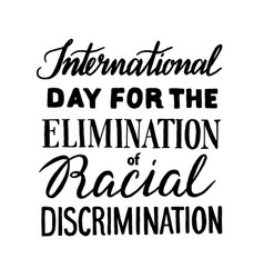 elimination of racial discrimination vector image