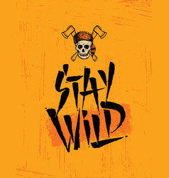 Stay wild skull wearing coonskin hat with two vector