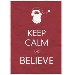 keep calm and believe vector image