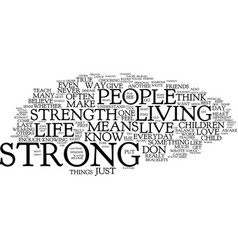 Live strong text background word cloud concept vector