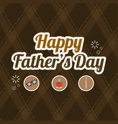 Fathers day design background brown vector