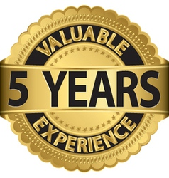 Valuable 5 years of experience golden label with r vector