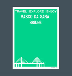 vasco da gama bridge lisbon portugal monument vector image