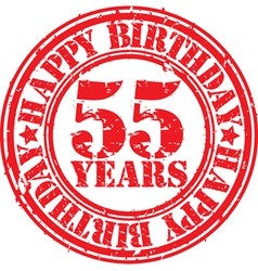 Grunge 55 years happy birthday rubber stamp vector image