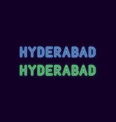 Neon name of hyderabad city in india vector