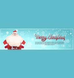 santa claus on merry christmas greeting card vector image