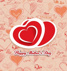 happy mothers day with hearts i love family vector image