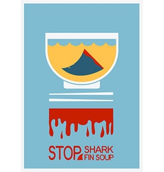 No shark finning soup poster vector