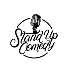 stand up comedy hand written lettering vector image