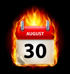 thirtieth august in calendar burning icon on vector image vector image