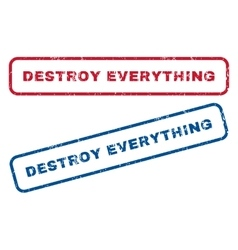 Destroy Everything Rubber Stamps vector image