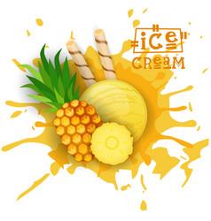 ice cream pineapple ball fruit dessert choose your vector image