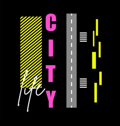 t shirt design city life typography vector image