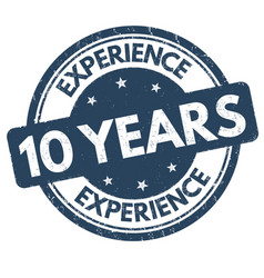 10 years experience grunge rubber stamp vector