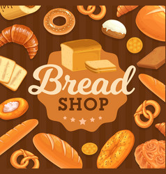 bakery shop fresh bread and pastry poster vector image