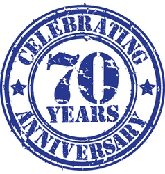 Celebrating 70 years anniversary grunge rubber sta vector image