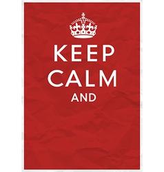 keep calm editorial vector image vector image