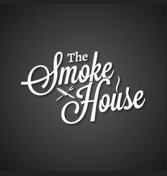 smokehouse vintage lettering on black background vector image