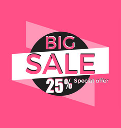 big sale special offer discount of 25 banner vector image