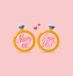 marry me and i said yes vector image