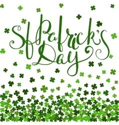 St Patricks day lettering vector image