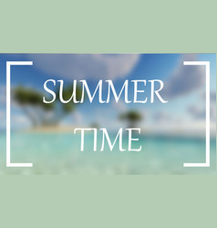summer time blur sea palms background vector image vector image