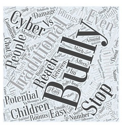 Cyber Bullying VS Traditinal Bullying Word Cloud vector