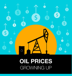 Oil industry concept oil price growing up with vector