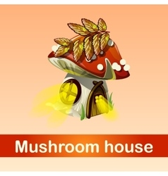 House in forest mushroom fantasy phenomenon vector image vector image