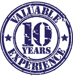 Valuable 10 years of experience rubber stamp vect vector