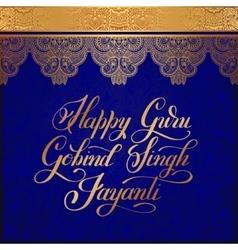 Happy guru gobind singh jayanti handwritten gold vector