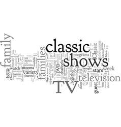 Classic s tv the shows that made family tune vector