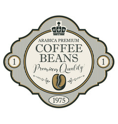 Label for coffee beans with crown vector
