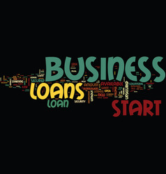 Loans are available to start up a new business vector