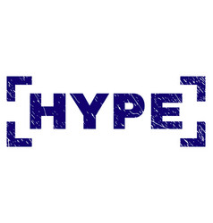 Scratched textured hype stamp seal inside corners vector