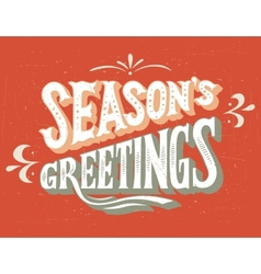 Seasons Greetings hand-lettering vector image