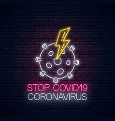 Stop covid-19 virus neon sign with coronavirus vector