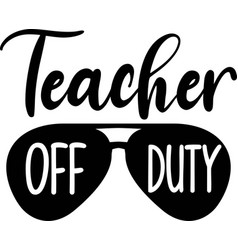 Teacher off duty isolated on white background vector