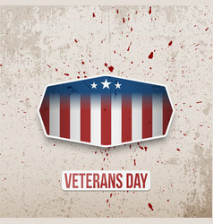 Veterans day badge on grunge background vector