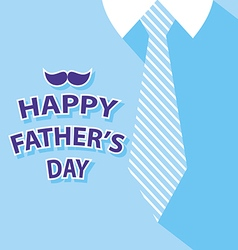 happy fathers day card on tie and blue shirt vector image vector image