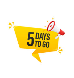 Modern poster with yellow 5 days to go megaphone vector