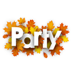 Party sign with orange leaves vector